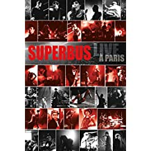 Superbus - Live à Paris