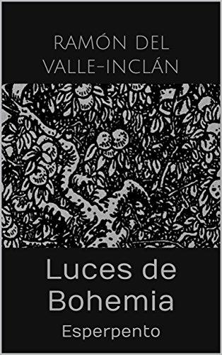 Luces de Bohemia: Esperpento eBook: Ramón del Valle-Inclán: Amazon ...