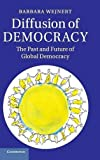 Diffusion of Democracy: The Past and Future of Global Democracy