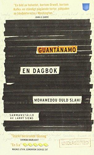 Guantánamo : en dagbok por Mohamedou Ould Slahi