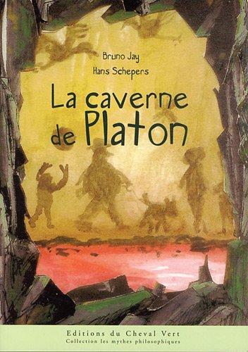 La Caverne de Platon par Jay/Schepers