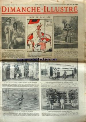 DIMANCHE ILLUSTRE [No 182] du 22/08/1926 - CHEZ LE DENTISTE PAR BLAISE - UN PEUPLIER DANS UNE FONTAINE A GAULHET DANS LE TARN - LE DUC ET LA DUCHESSE D'YORK - UNE VOITURE PERFECTIONNE DE GRAND TOURISME / M. LOUVET - TYPES DE MARCHANDS DE PANIERS MEXICAINS