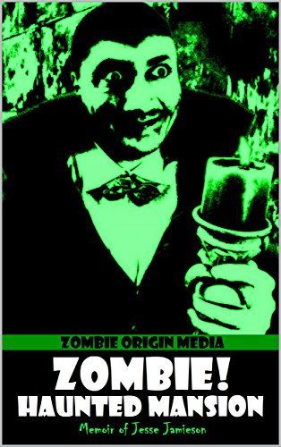 Zombie! Haunted Mansion: Memoir of Jesse Jamieson by [ZOM]