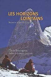 Les horizons lointains : Souvenirs d'une vie d'alpiniste