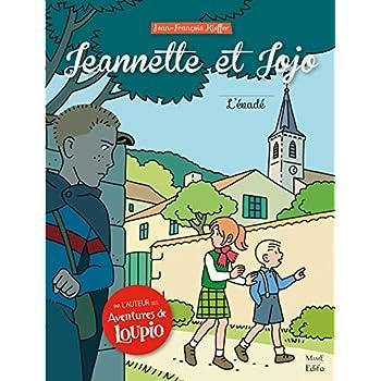 Jeannette et Jojo, Tome 2 : L'évadé