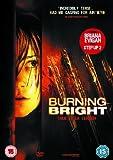 Burning Bright [DVD]