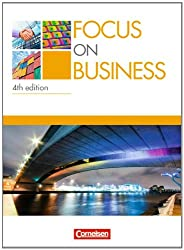 Focus on Business - 4th Edition: B1-B2 - Schülerbuch