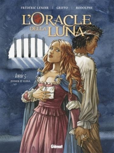 L'Oracle della luna - Tome 05: Esther et lna
