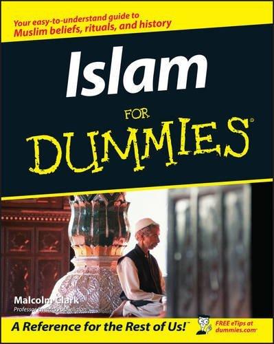 Islam For Dummies by Malcolm Clark (2003-04-28)