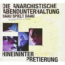 Die Anarchistische Abendu - Hineininterpretierung