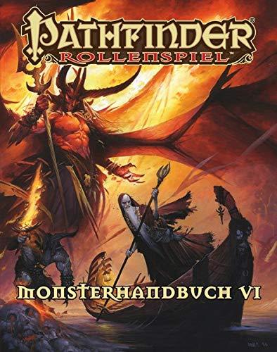 Pathfinder Monsterhandbuch 6 Taschenbuch (Pathfinder / Fantasy-Rollenspiel)