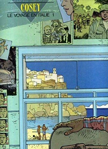 Le Voyage en Italie, Tome 1 :