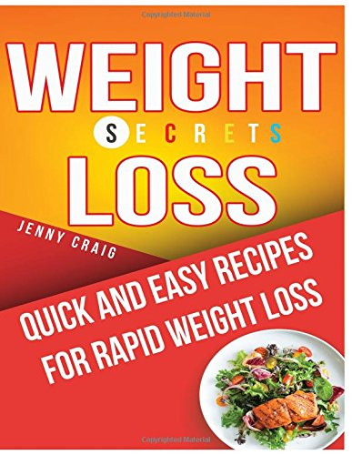 weight-loss-secrets-cookbook-quick-and-easy-recipes-for-rapid-weight-loss