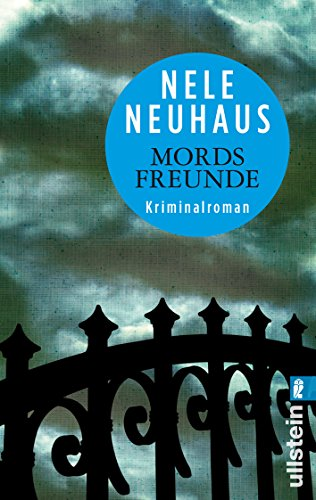 Buchcover Mordsfreunde: Der zweite Fall für Bodenstein und Kirchhoff (Ein Bodenstein-Kirchhoff-Krimi, Band 2)