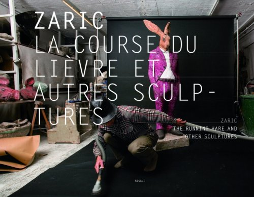 Zaric: The Running Hare and Other Sculptures por Art & Fiction