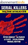 3rd SERIAL KILLERS True Crime Antholo...