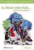 Telecharger Livres Il etait une fois Contes merveilleux 1 de Pieri Caecilia 2007 Poche (PDF,EPUB,MOBI) gratuits en Francaise