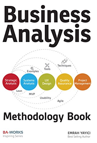 Business Analysis Methodology Book (English Edition) por Emrah Yayici