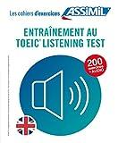 Cahier de préparation au Toeic® Listening...