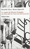 Le opere di Pietro Fenoglio nel clima dell'Art Nouveau internazionale. Ediz. illustrata