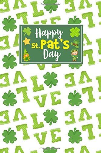 Gifts For St Patricks Day Irish Journal Lined Notebook To Write In For Women And Men ()