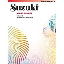 Suzuki Piano School - Volume 1 (New International Edition): Piano Part