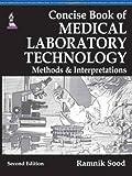 #10: Concise Book Of Medical Laboratory Technology: Methods & Interpretations