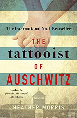 The Tattooist of Auschwitz: the heart-breaking and unforgettable international bestseller : everything £5 (or less!)