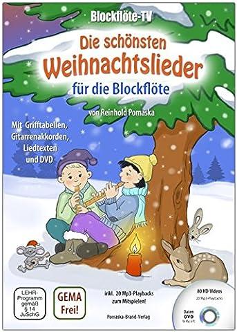 Blockflöte-TV: Die schönsten Weihnachtslieder für die Blockflöte - incl. DVD mit Lehrvideos und Playbacks zum Mitspielen: mit Grifftabellen, Gitarrenakkorden und (Service Macht Den Unterschied)