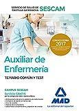 Auxiliar de Enfermería del Servicio de Salud de Castilla-La Mancha (SESCAM). Temario común y test