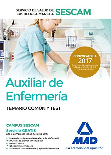 Auxiliar de Enfermería, Servicio de Salud de Castilla-La Mancha (SESCAM). Temario común y test