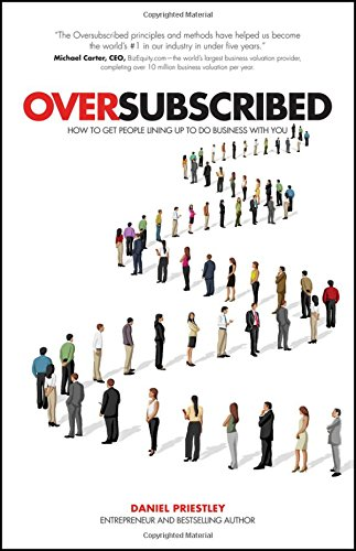 51hOOmMdrqL - BEST BUY #1 Oversubscribed: How to Get People Lining Up to Do Business with You Reviews and price compare uk