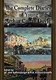 The Complete Diaries of Young Arthur Conan Doyle - Special Edition Hardback including...