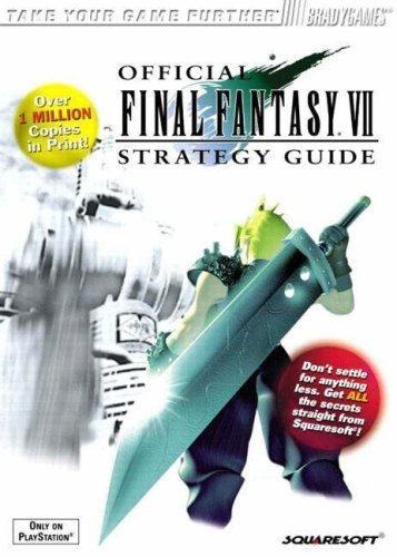 Official Final Fantasy VII Strategy Guide, Playstation Version (v. 1) by Cassady, David (1997) Paperback