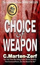 Choice of Weapon by C Marten-Zerf (2013-06-26)