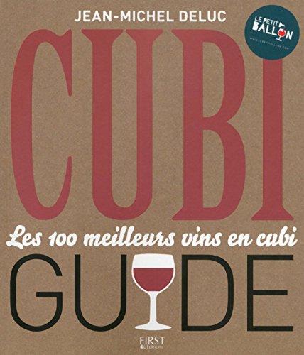 Le Cubiguide - Les 100 meilleurs vins en cubi