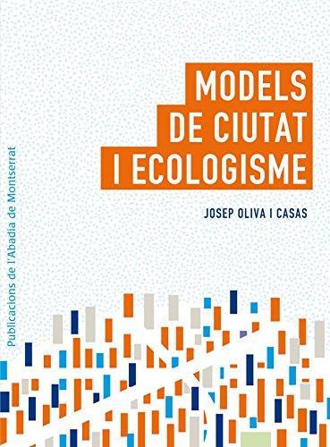 Models De Ciutat I Ecologia (Vària)