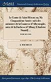 le comte de saint herem ou ma cinquantieme annee suivi des memoires de la comtesse d albestrophe mere de la duchesse d albany charlotte stuard ; tome second