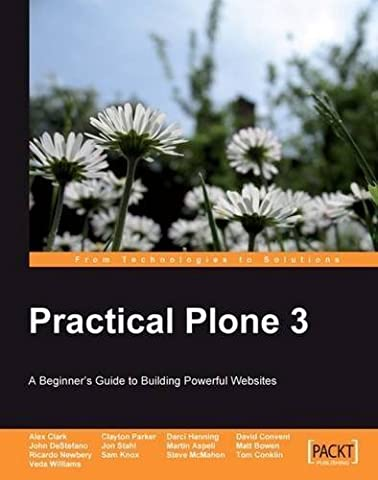 Practical Plone 3: A Beginner's Guide to Building Powerful Websites by Sam Knox (2009-02-02)