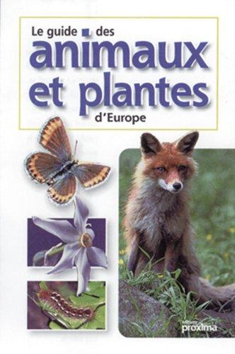 Guide des animaux et plantes d'Europe