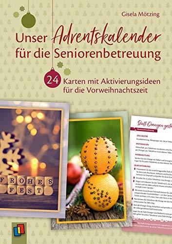 Unser Adventskalender für die Seniorenbetreuung: 24 Karten mit Aktivierungsideen für die Vorweihnachtszeit
