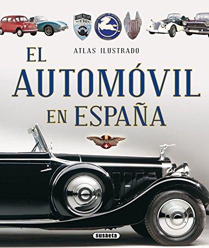 El automóvil en España (Atlas Ilustrado)