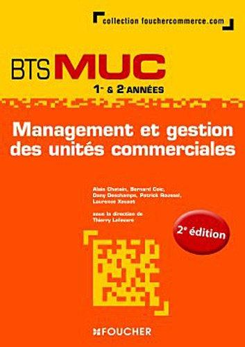 Management et gestion des units commerciales BTS MUC