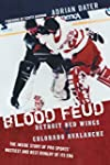 Blood Feud: Detroit Red Wings v. Colo...
