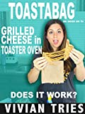 Review: Toastabag Grilled Cheese in Toaster Oven - As Seen on TV - Does It Work? [OV]