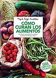 Cómo curan los alimentos (ALIMENTACION)