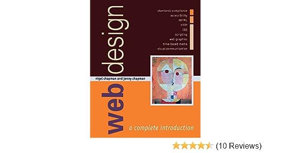 Web Design A Complete Introduction Amazon Co Uk Chapman Nigel Chapman Jenny 9780470060896 Books