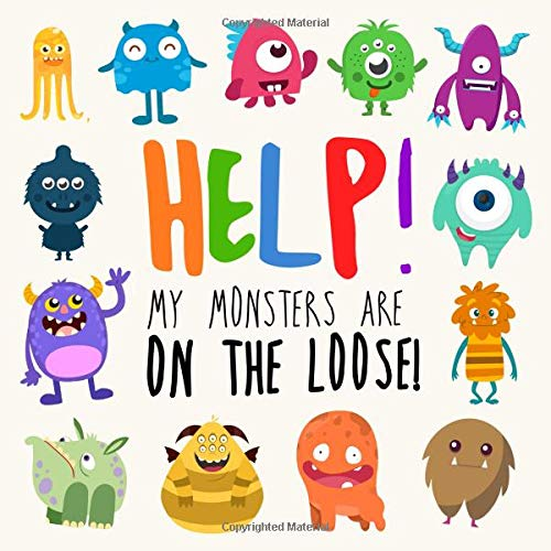 Help! My Monsters Are on the Loose!: A Where's Wally Style Book for 2-4 Year ()