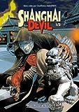 Shanghai Devil, Tome 1