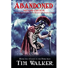 Abandoned (A Light in the Dark Ages Book 1)